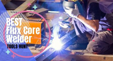 Best Flux Core Welder